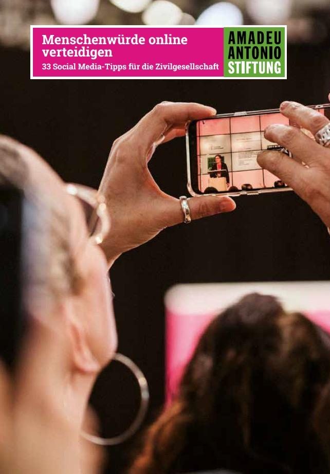 Menschenwürde online verteidigen – 33 Social-Media-Tipps für die Zivilgesellschaft